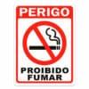 Placa de Sinalização Perigo Proibido Fumar
